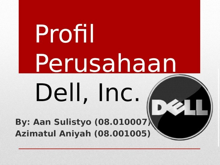 Profil Perusahaan Dell Inc Pptx Powerpoint
